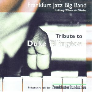 Frankfurt Jazz Big Band: Tribute to Duke Ellington